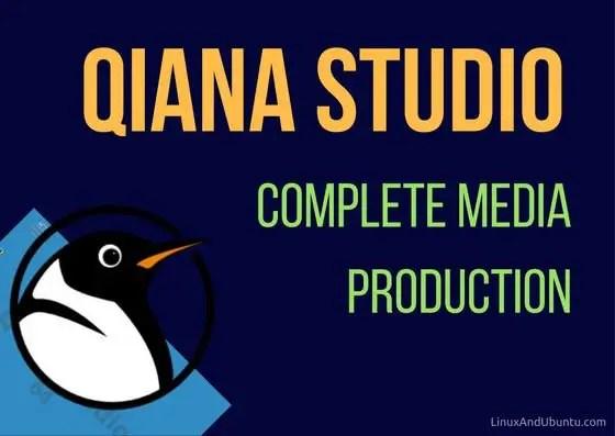 Qiana Studio complete multimedia production