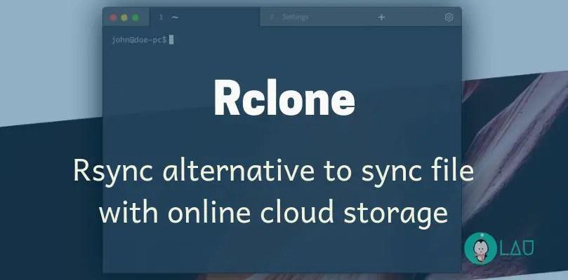 Rclone Rsync alternative to sync file with online cloud storage
