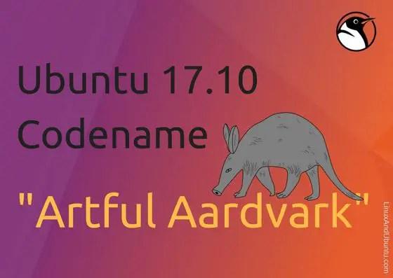 Ubuntu 17.10 Codename Artful Aardvark