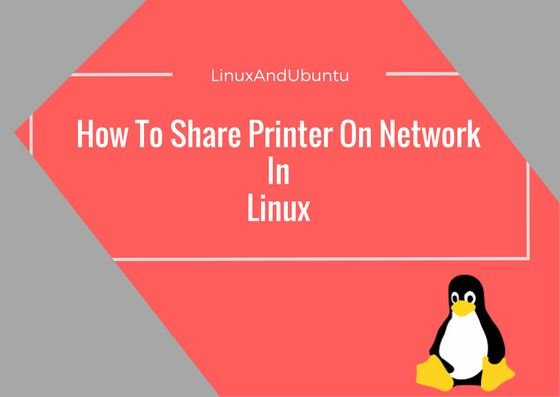 how to share printer on network in linux