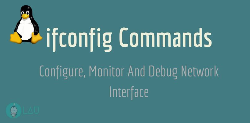 ifconfig Commands To Configure Monitor And Debug Network Interface