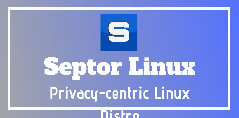 septor linux privacy centric distro