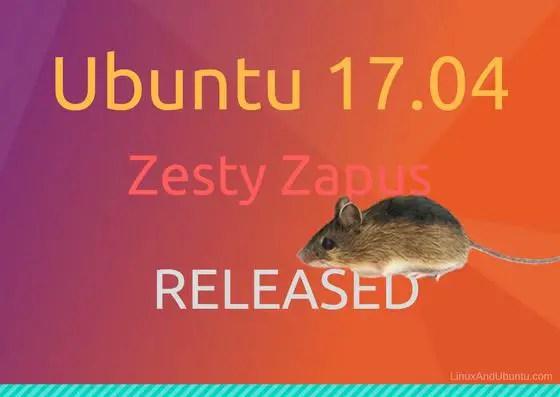 ubuntu 17.04 zesty zapus released