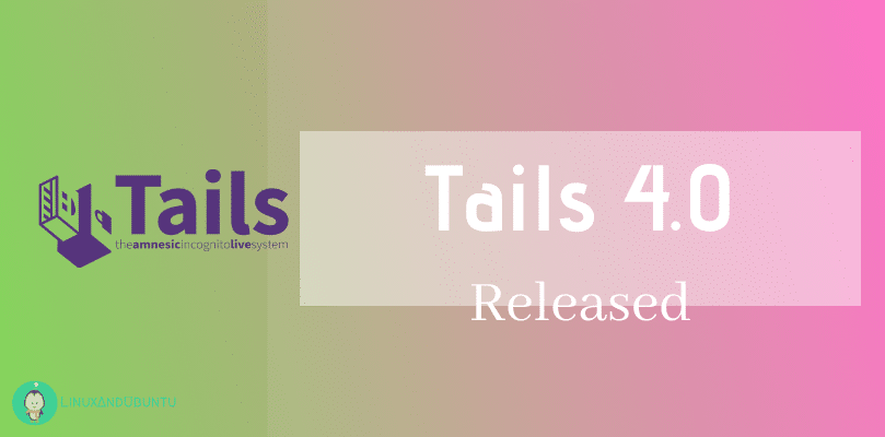 Tails 4.0 released