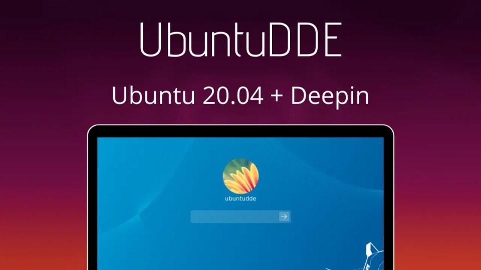 UbuntuDDE - Ubuntu + Deepin desktop environment