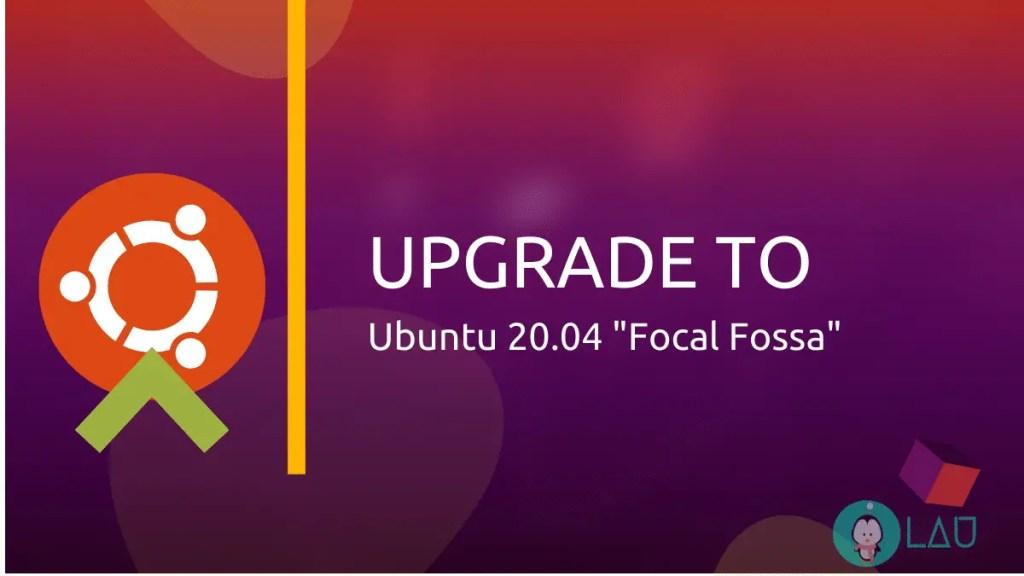 Upgrade to Ubuntu . Focal Fossa