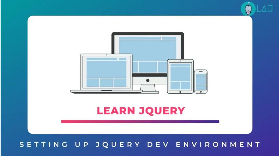 setting up jquery development environment