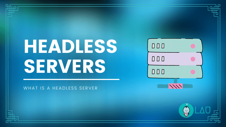 what is headless server