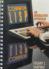 COMMON LISP: An Interactive Approach