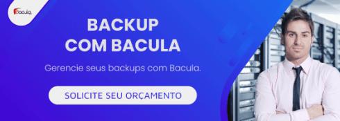Conheça a solução de Backup Bacula