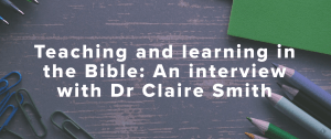 Teaching and Learning in the Bible