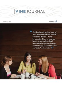 Learning to Speak Christian in an Online World: The Vine Journal, Issue 4