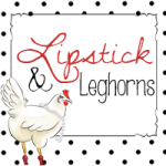 Lipstick & Leghorns