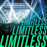 Planetshakers – Limitless