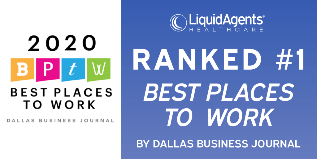 LiquidAgents Healthcare Takes No. 1 Spot as a 2020 Best Place to Work in North Texas
