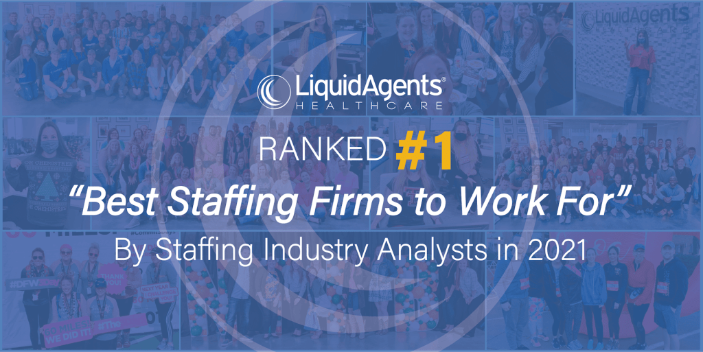 LiquidAgents Healthcare Named Grand Prize Winner as Best Staffing Firm to Work For By Staffing Industry Analysts