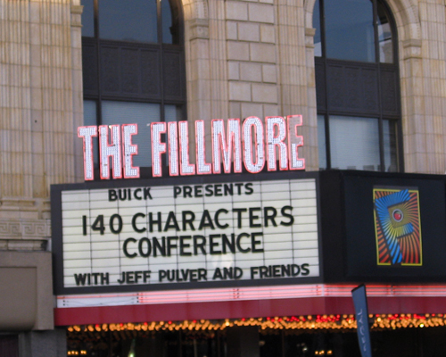 Fillmore Theater billboard announcing 140 Conference