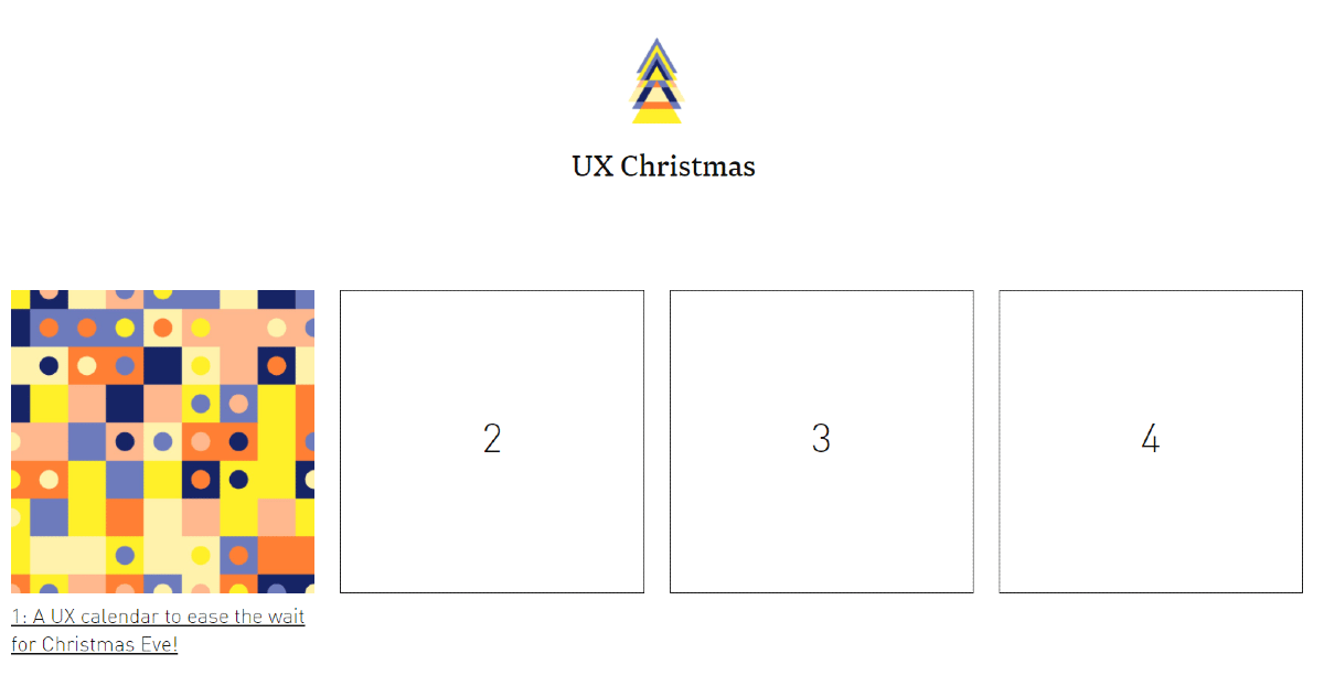 UX Christmas calendar with the first day highlighted and titled A UX calendar to ease the wait for Christmas Eve.