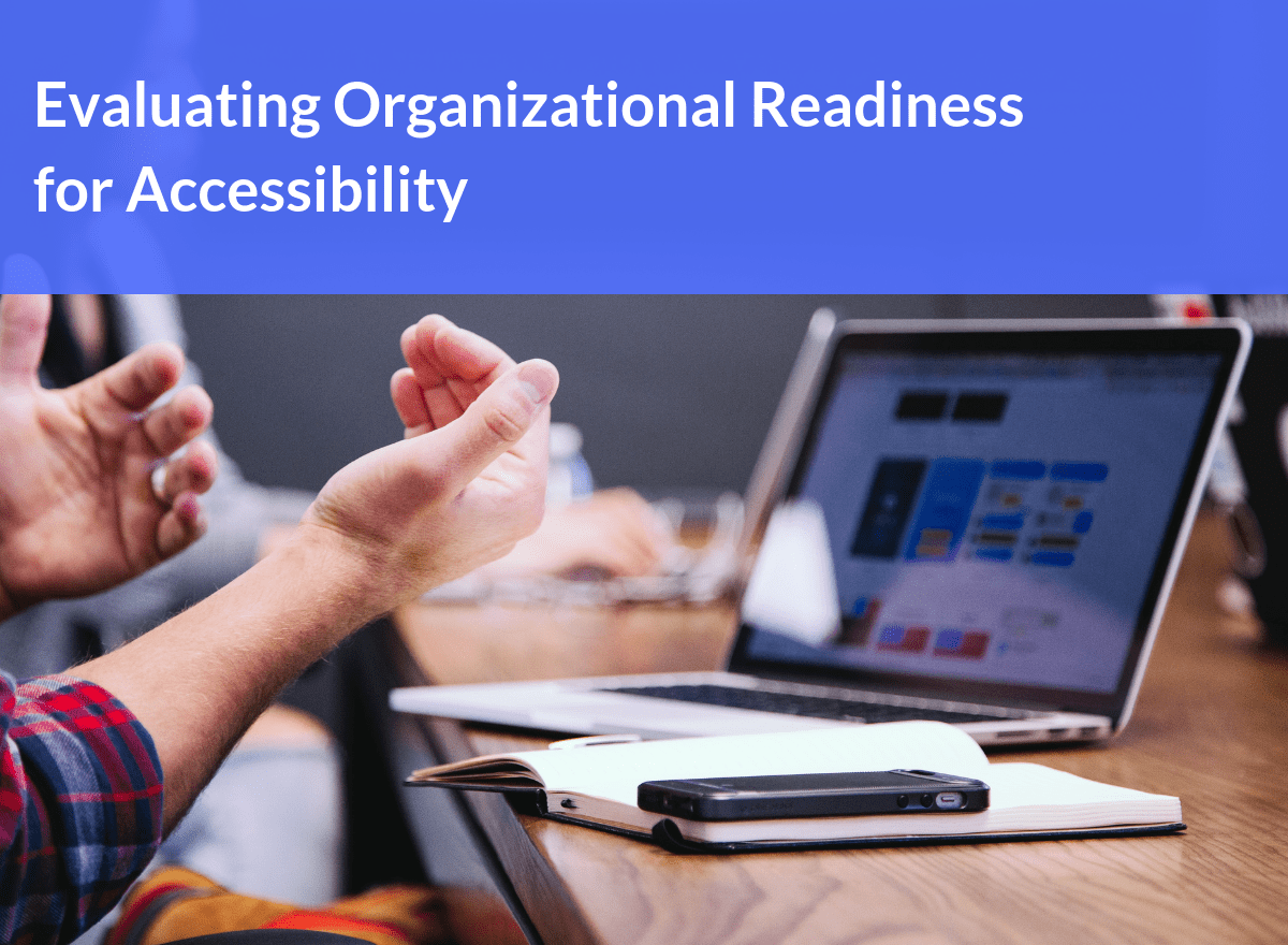 Evaluating Organizational Readiness for Accessibility