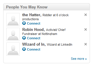 People you may know dialog box recommending I connect with the Hatter, Robin Hood, and the Wizard of In