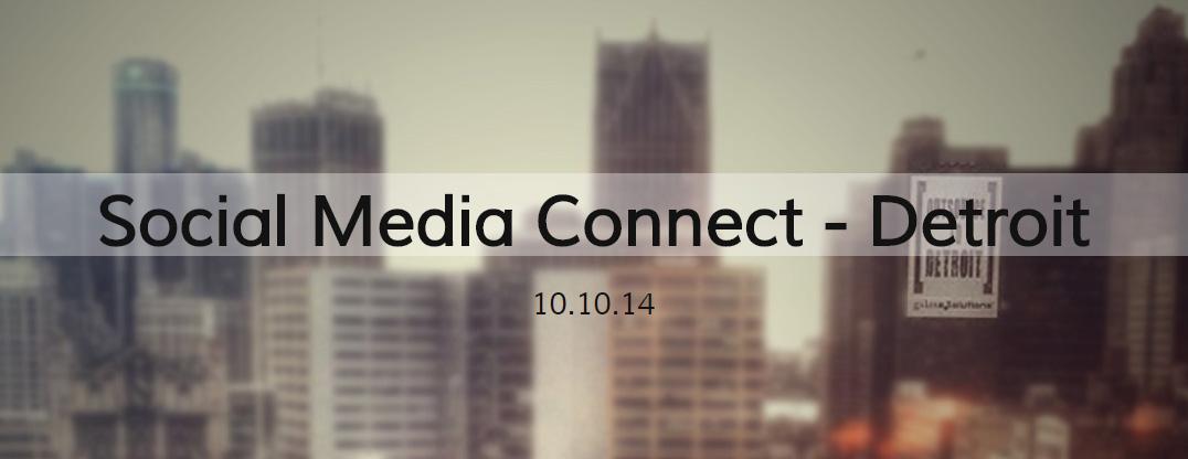 Social Media Connect Detroit: 10-10-2014