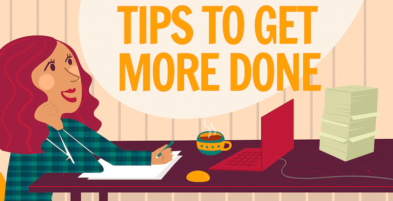 tips to get more done