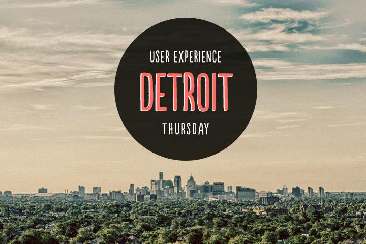UX Thursday Detroit