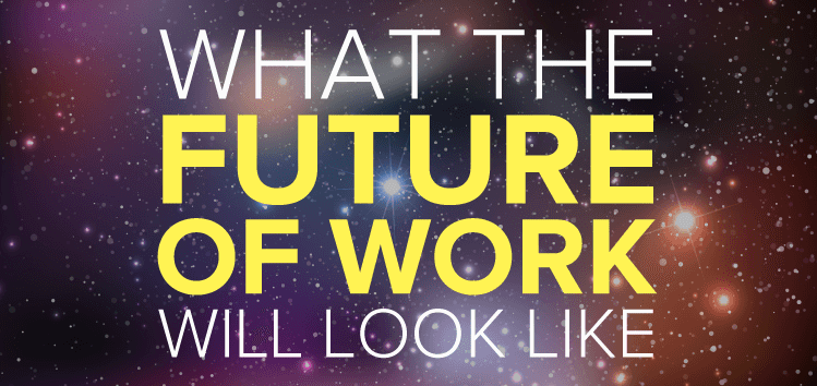 What the future of work looks like