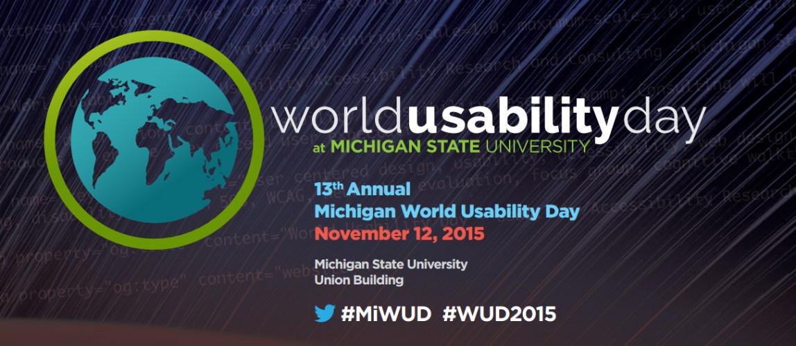 World Usability Day 2015 at Michigan State University