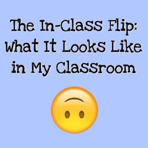 The In-Class Flip