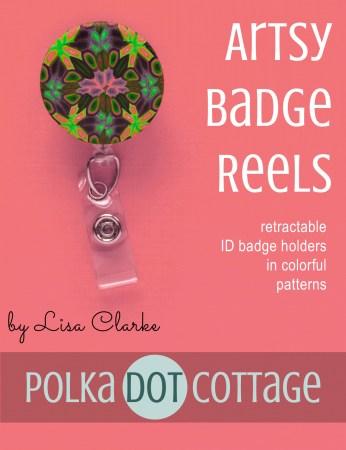 Artsy Badge Reels at Polka Dot Cottage
