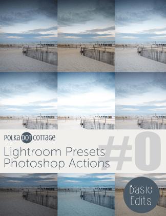 Polka Dot Cottage Lightroom Presets and Photoshop Actions: Basic Edits