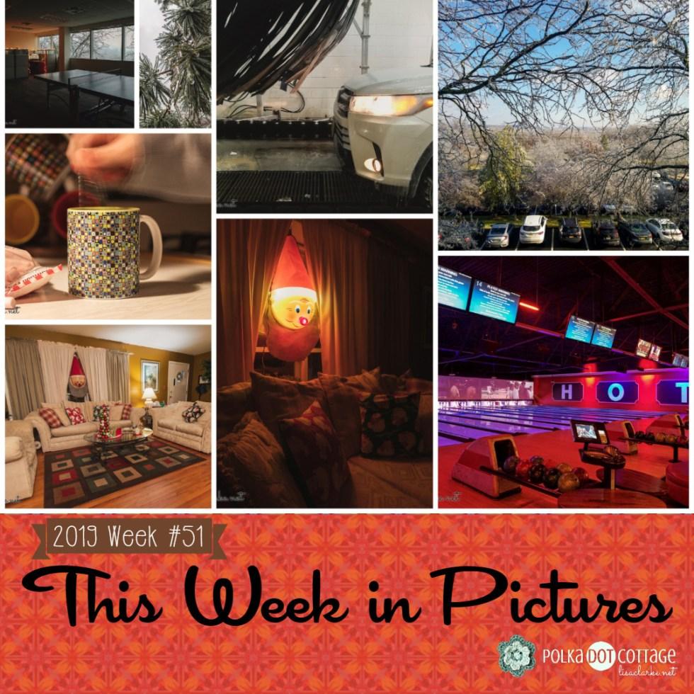 This Week in Pictures, Week 51, 2019