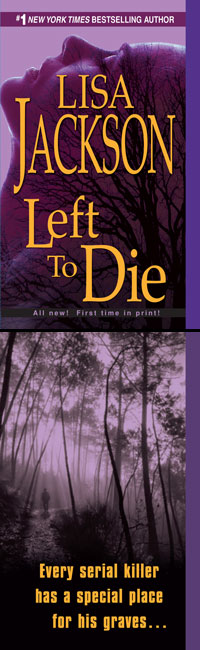 LEFT TO DIE August 2008 from Lisa Jackson