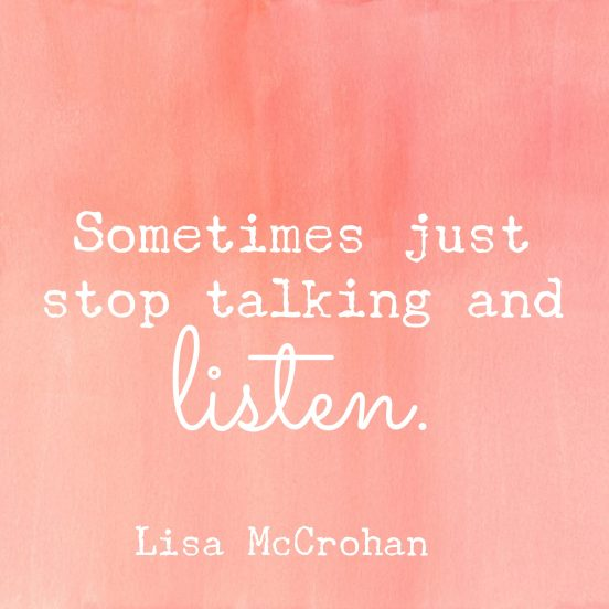talk less and listen more