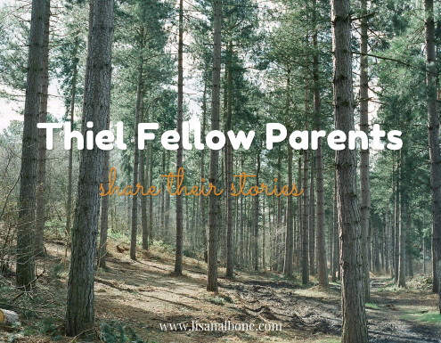 Introducing interviews with parents of Thiel Fellows at www.lisanalbone.com