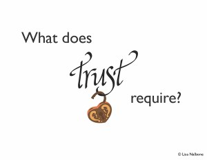 What does Trust require?