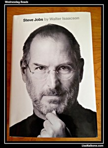 Have You Read Steve Jobs by Walter Isaacson?