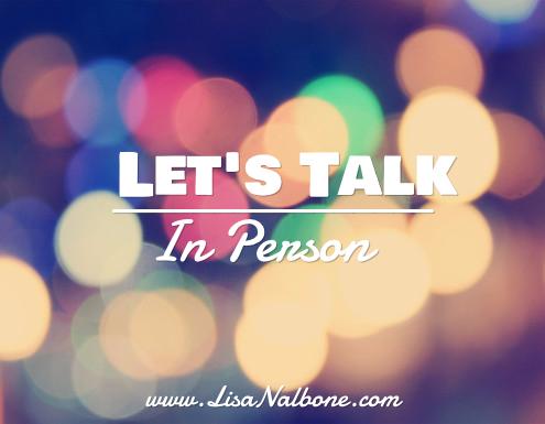 Let's talk in Person www.lisanalbone.com