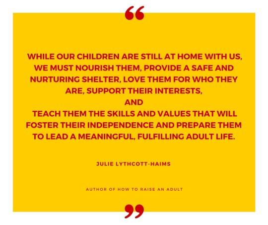 Julie Lythcott-Haims quote image at www.LisaNalbone.com