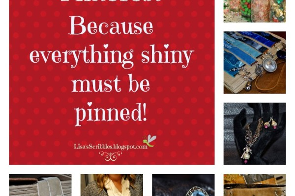 Pinterest – because we can, so we must!