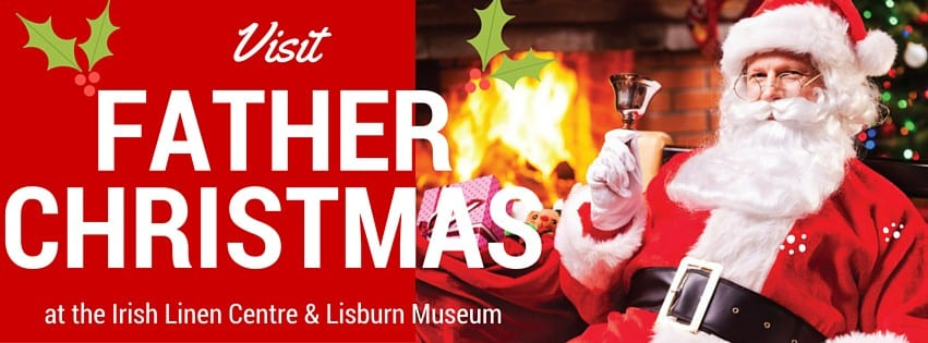 Santa at the Irish Linen Centre Lisburn 2015 free