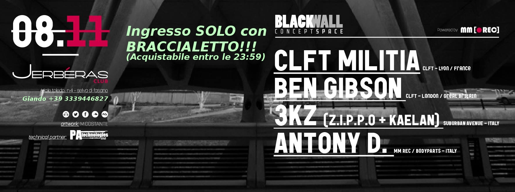 CLFT NIGHT Sabato 8-11 BLACKWALL Concept Space w/ CLFT MILITIA BEN GIBSON 3KZ @ Jerbéras Club