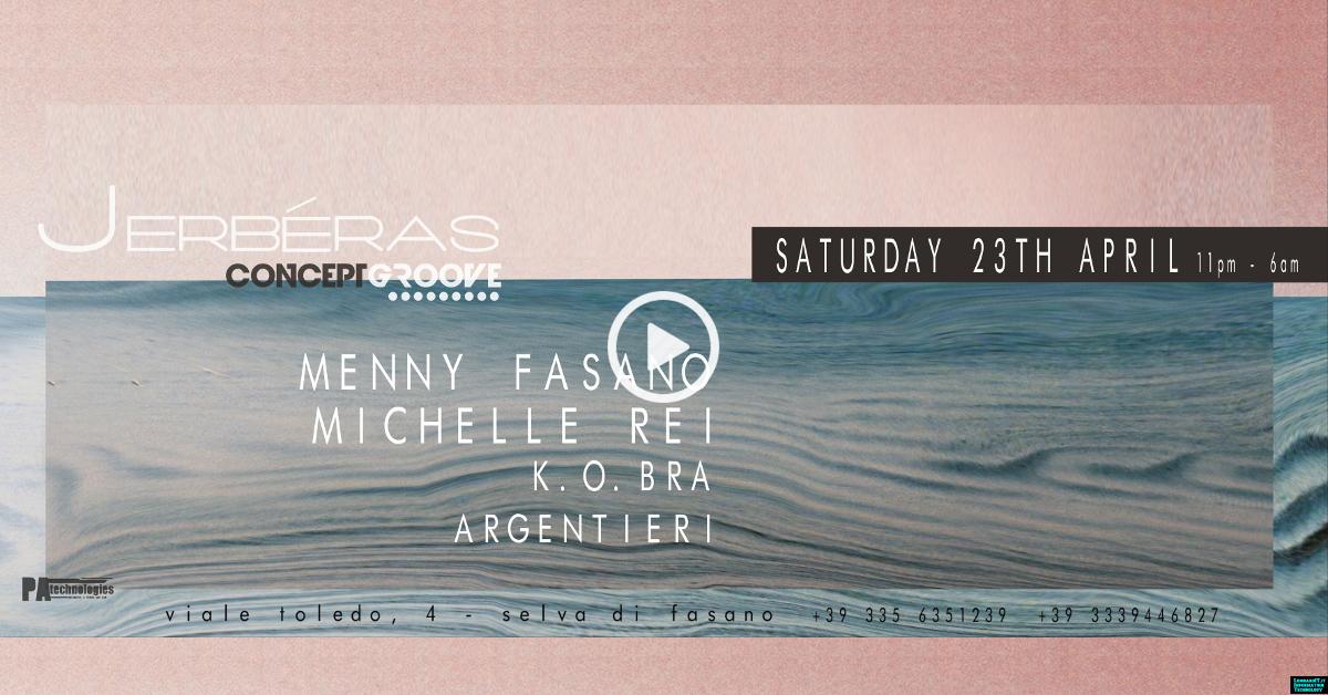 Concept Groove 7 Closing Winter w/ Menny Fasano & Michelle Rei @Jerbéras Club