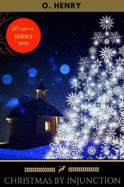 Christmas by Injunction by O. Henry
