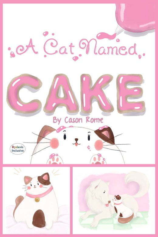 A Cat Named Cake by Cason Rome