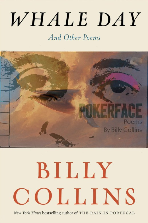 Whale Day and Pokerface by Billy Collins
