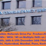 TCS Mega Walkin /Referrals Drive For  Freshers/Experience BE / BTech / ME / MSc / MCA / MS on Multiple Skills on 21st, 22nd, 23rd, 24th, 25th, 26th & 27th December 2015 @Kolkata, Chennai, Delhi, Hyderabad, Mumbai, Pune, Kochi, Trivandrum