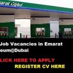 Huge Job Vacancies in Emarat Petroleum@Dubai