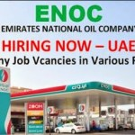 Huge Job Vacancies in Emirates National Oil Company [ENOC]@UAE